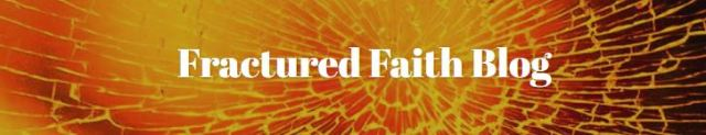 fractured faith blog